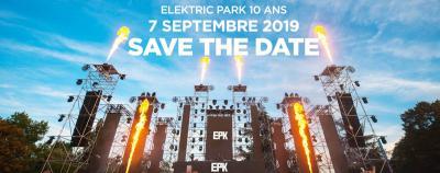 10 ans elektric park festival 2019