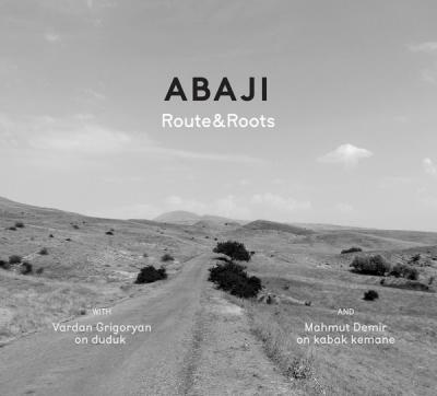Abaji nouvel album Route & Roots
