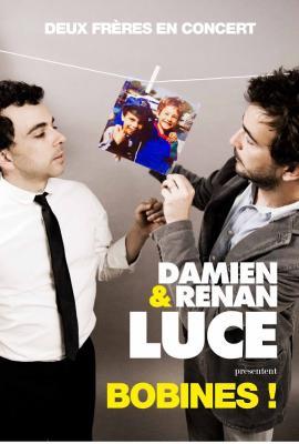 Affiche spectacle Bobines ! Avec Damien et Renan Luce
