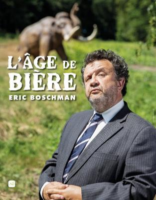 Age de bière - Eric Boschman