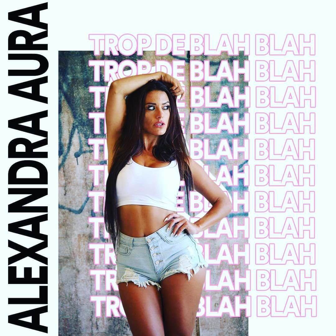 Alexandra Aura - Trop de blah blah