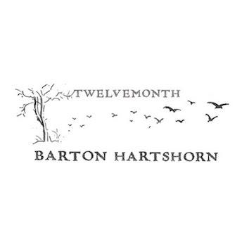 Barton Hartshorn - Twelvemonth