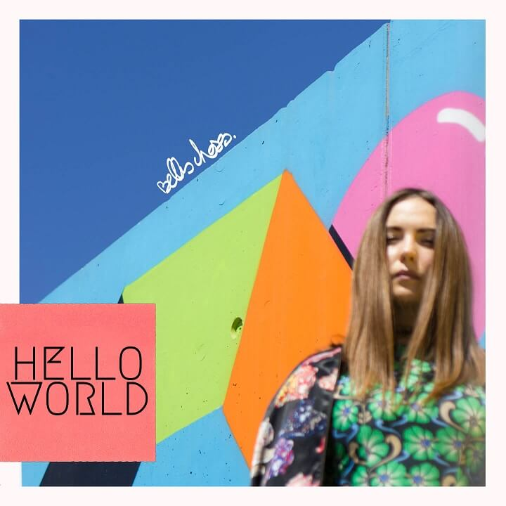 Belles Choses - Hello world