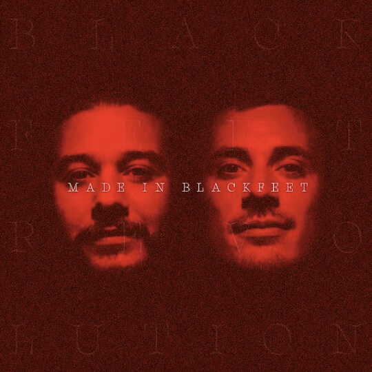 Blackfeet Revolution - Made in blackfeet