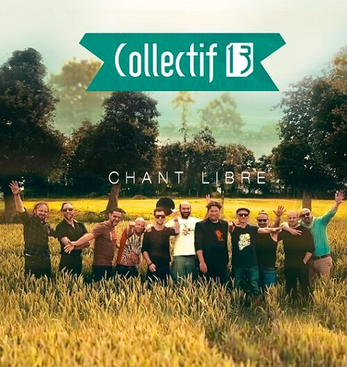 Collectif13 - Chant libre