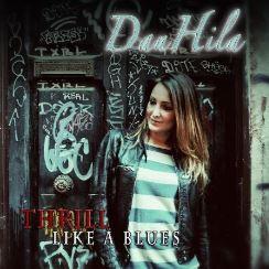 Danhila Thrill - Like a blues