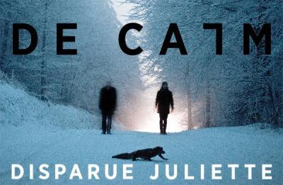 De Calm - Disparue Juliette