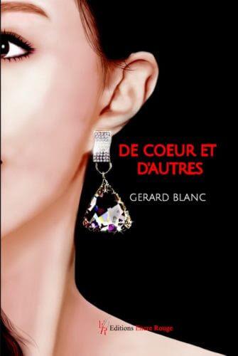 De coeur et d'autres - Gérard Blanc