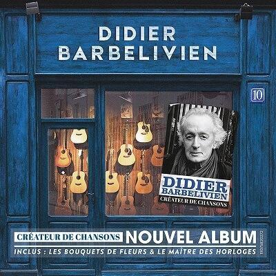 Didier Barbelivien - Cover Créateur de chansons