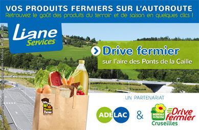 Drive fermier autoroute Liane