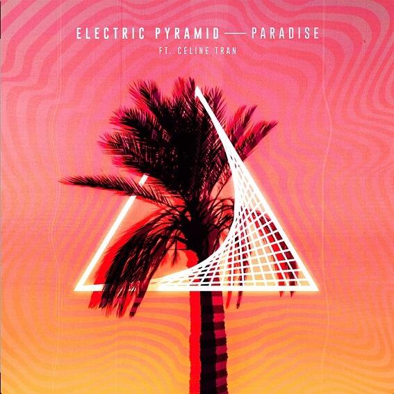 Electric Pyramid Céline Tran - Paradise