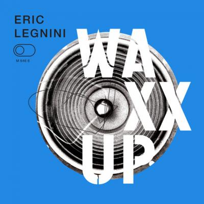 Eric Legnigni - Waxx up cover
