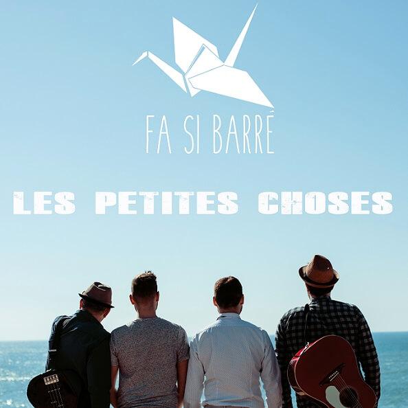 Le groupe Fa Si Barré présente le single Les petites choses