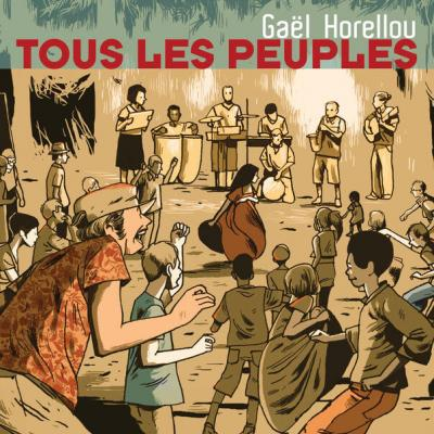 Gael Horellou - Tous les peuples