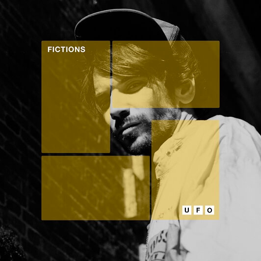 Fictions : le single UFO avec Guillaume Léglise