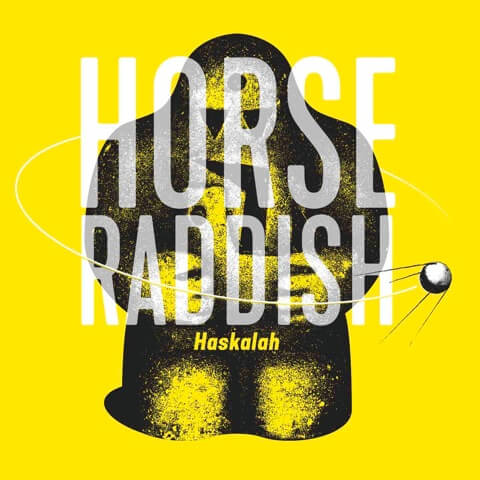 Horse Raddish - Haskalah