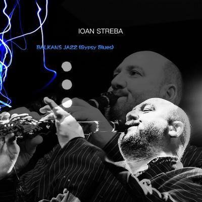 Ioan Streba Balkans jazz