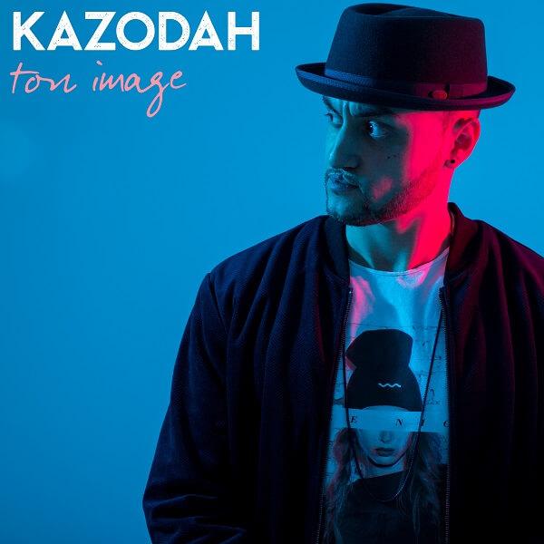 Kazodah : le single Ton image