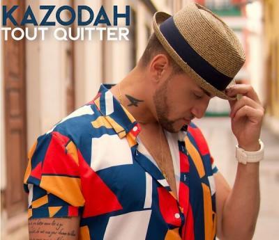 Kazodah - Tout quitter