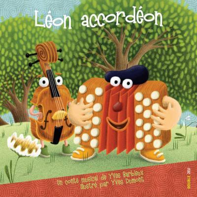 Léon accordéon - Le conte musical d'Yves Barbieux