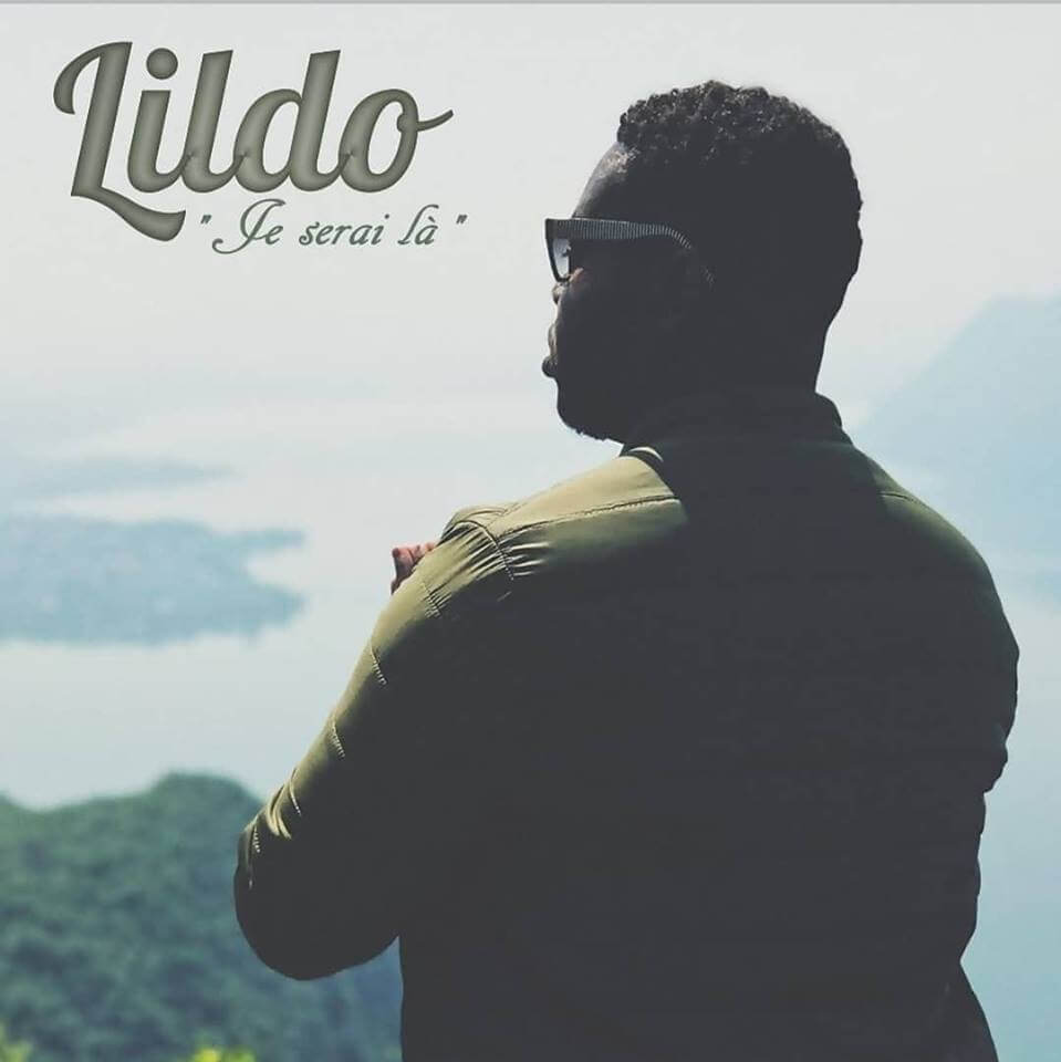 Lildo : son single Je serai là