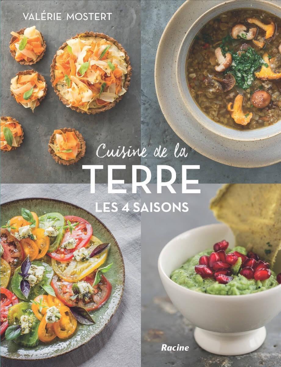 Découvrez les recettes de Cuisine de la terre de Valérie Mostert