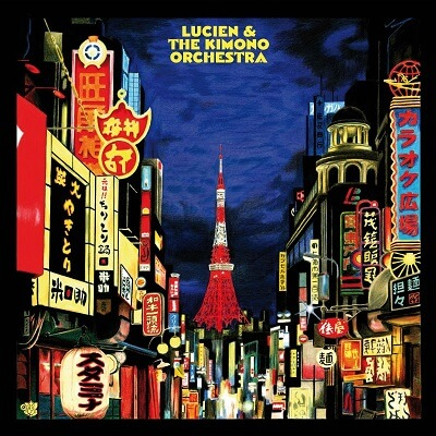 Lucien & The Kimono orchestra