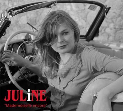 Mademoiselle encore - Juline