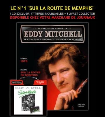 Magazine collection Eddy Mitchell Sur la route de Menphis