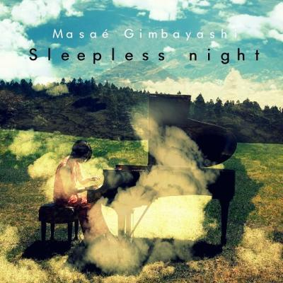 Masaé Gimbayashi - Sleepless night