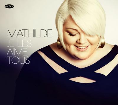 Mathilde - pochette album Je les aime tous