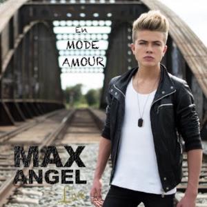 Max Angel - En mode amour