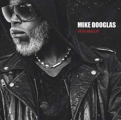 Mike Dooglas Mon amour