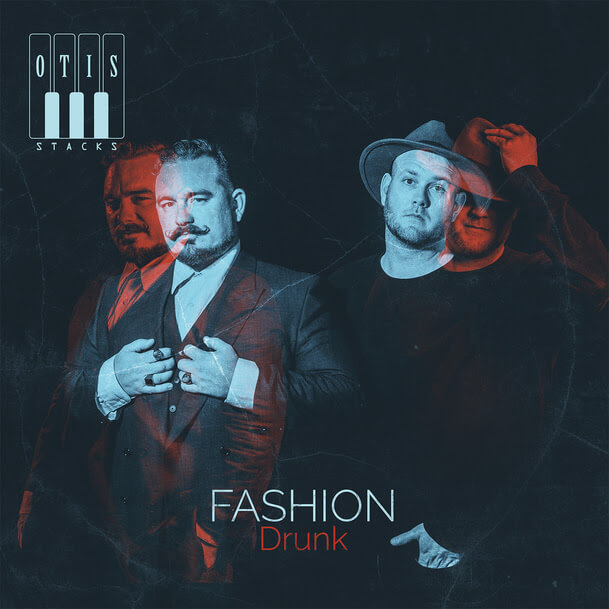 Otis Stacks Fashion drunk cover
