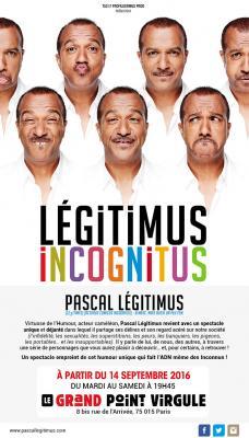 Pascal Legitimus - pièce Legitimus Incognitus (affiche spectacle)