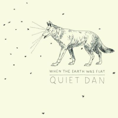 Quiet Dan - cover When the earth was flat
