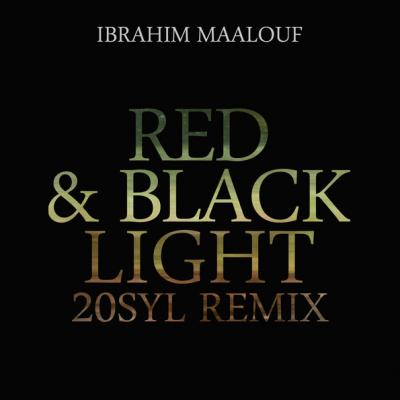 Red & black light 20syl remix - Ibrahim Maalouf