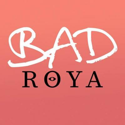 Roya - Bad