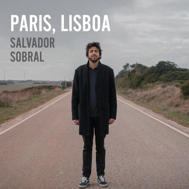 Salvador Sobral - Paris Lisboa