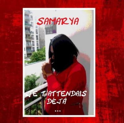 Samarya - Je t'attendais déjà