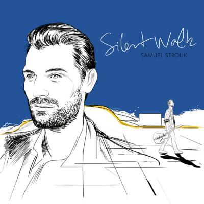 Samuel Strouk - Silent walk cover