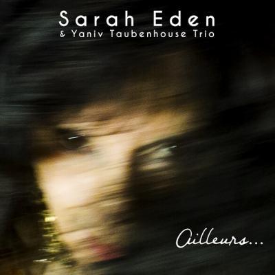 Sarah Eden - Ailleurs