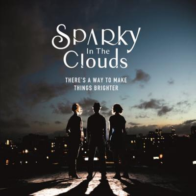 Sparky in the clouds - cover EP There's a way to make things brighter