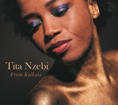 Tita Nzebi - From Kolkata