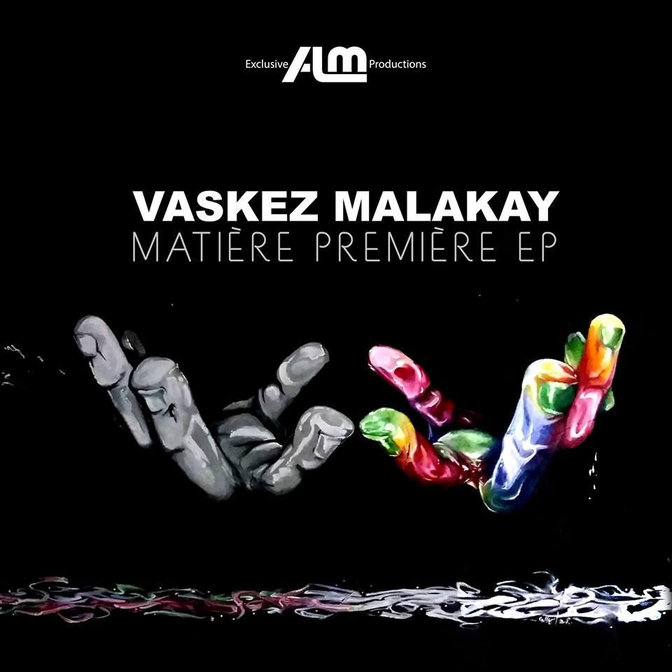 Vaskez Malakay - Cover EP Matière première