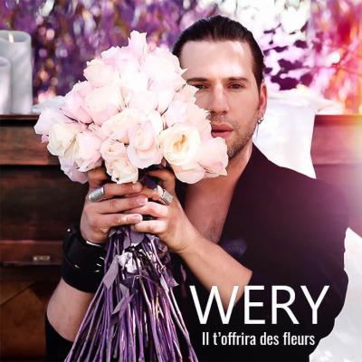 Wery - Il t offrira des fleurs