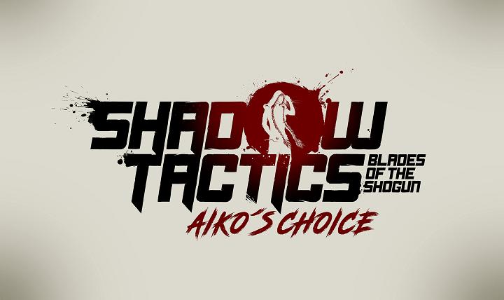 Aiko's Choice - Shadow Tactics  Blade of the Shotgun