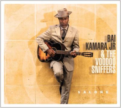 Bai Kamara & The Voodoo Sniffers - Salone