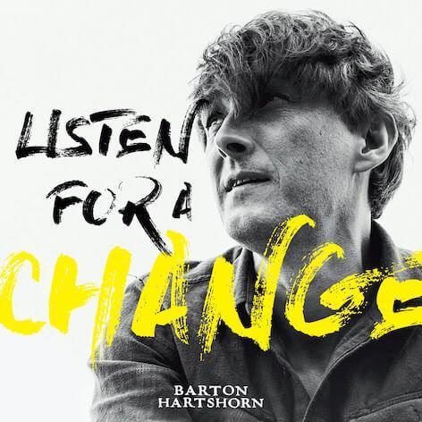 Barton Hartshorn - Waiting For A Change