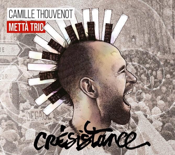 Camille Thouvenot - Crésistance